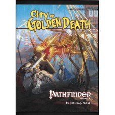 CITY OF THE GOLDEN DEATH - DUNGEON & DRAGONS MODULE - PATHFINDER