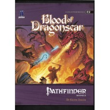 BLOOD OF DRAGONSCAR E2 - PATHFINDER MODULE - LIKE NEW !!