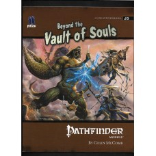 BEYOND THE VAULT OF SOULS - PATHFINDER MODULE J5 - LIKE NEW