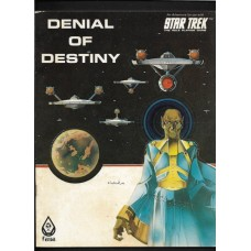 DENIAL OF DESTINY - STAR TREK THE ROLE PLAYING GAME MODULE - FASA 1985