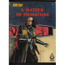 A MATTER OF PRIORITIES - STAR TREK THE ROLE PLAYING GAME MODULE - FASA 1985