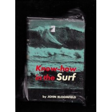 1965 KNOW - HOW IN THE SURF BY: JOHN BLOOMFIELD WITH COVER RARE !!