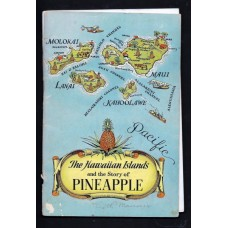 1937 THE HAWAIIAN ISLANDS AND THE STORY OF PINEAPPLE -  COVER DETACHED