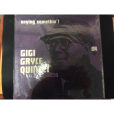 GIGI GRYCE QUINTET NEW JAZZ 8230 - SAYING SOMETHIN ! - 33 LP RECORD - VERY GOOD SHAPE - NEW JAZZ RECORD